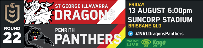 R22 St George Illawarra Dragons v Penrith Panthers