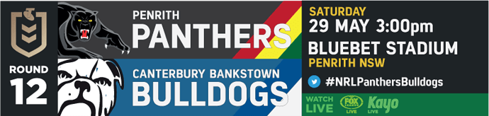 R12 Penrith Panthers v Canterbury Bankstown Bulldogs