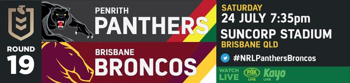 R19 Penrith Panthers v Brisbane Broncos